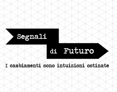 Segnali di futuro – triennale di Milano