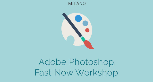 PHOTOSHOP FAST NOW WORKSHOP